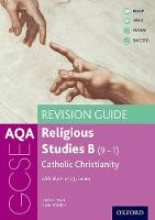 AQA GCSE Religious Studies B: Catholic Christianity with Islam and Judaism Revision Guide by Harriet Power, David Worden