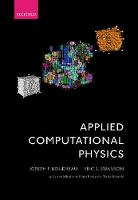 Applied Computational Physics by Joseph F. (Professor of Physics, Department of Physics and Astronomy, University of Pittsburgh, USA) Boudreau, Eric S. Swanson