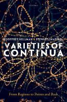 Varieties of Continua From Regions to Points and Back by Geoffrey (University of Minnesota) Hellman, Stewart (Ohio State University) Shapiro