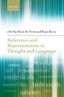 Reference and Representation in Thought and Language by Maria de (Assistant Professor, University of Seville) Ponte