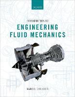 Introduction to Engineering Fluid Mechanics by Marcel (Emeritus Harrison Professor of Mechanical Engineering, University of Liverpool) Escudier