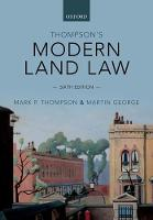 Thompson's Modern Land Law by Mark (Emeritus Professor of Law and sometime Senior Pro-Vice Chancellor, University of Leicester) Thompson, Martin (Ass George