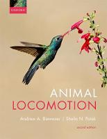Animal Locomotion by Andrew (Lyman Professor of Biology, Harvard University, Massachusetts, USA) Biewener, Sheila (Associate Professor of Bio Patek