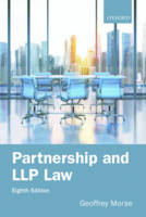 Partnership and LLP Law 8e by Geoffrey (Professor of Corporate and Tax Law, University of Birmingham) Morse