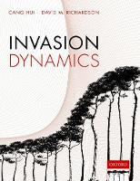 Invasion Dynamics by Cang (Professor of Mathematical Biology, Department of Mathematical Sciences, Stellenbosch University, South Africa) Hui, Richa