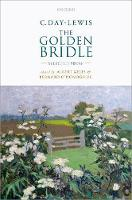 C. Day-Lewis: The Golden Bridle Selected Prose by Albert (William Robertson Coe Professor of American Literature, Emeritus, Stanford University) Gelpi