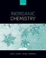 Inorganic Chemistry by Mark (Professor of Chemistry, University of Bath) Weller, Tina (Professor of Chemistry Education, Monash University) Overton, R