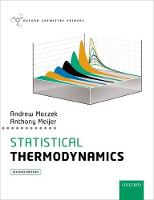 Statistical Thermodynamics by Andrew (Emeritus Professor, University of Sheffield) Maczek, Anthony J.H.M. (Reader in Theoretical Chemistry, Universit Meijer