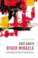 East Asia's Other Miracle Explaining the Decline of Mass Atrocities by Alex J. (Professor of Peace and Conflict Studies and Director of the Asia Pacific Centre for the Responsibility to Pro Bellamy