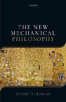 The New Mechanical Philosophy by Stuart (Butler University) Glennan