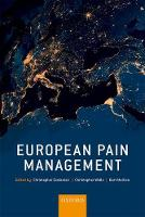 European Pain Management by Christopher (Professor of Medical Psychology, and Director, Centre for Pain Research, The University of Bath, UK) Eccleston