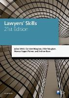 Lawyers' Skills by Julian (Professor of Law, University of Melbourne) Webb, Mrs Caroline (Former Visiting Fellow, University of the West  Maughan