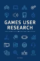 Games User Research by Anders (Veteran Data Scientist, University of York) Drachen