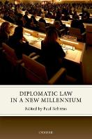 Diplomatic Law in a New Millennium by Dr. Paul (Lecturer, University of Edinburgh) Behrens