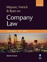 Mayson, French & Ryan on Company Law by Derek (Freelance editor and writer in business and legal publishing for over 30 years) French