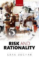Risk and Rationality by Lara Buchak