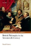 British Philosophy in the Seventeenth Century by Sarah Hutton