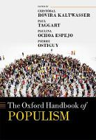 The Oxford Handbook of Populism by Cristobal (Associate Professor of Political Science, Diego Portales University, Santiago, Chile) Rovira Kaltwasser