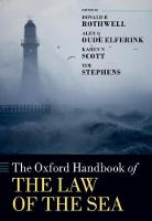 The Oxford Handbook of the Law of the Sea by Donald R. Rothwell