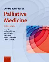 Oxford Textbook of Palliative Medicine by Nathan (Department of Medical Oncology, Shaare Zedek Medical Centre, Jerusalem, Israel) Cherny