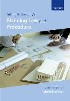 Telling & Duxbury's Planning Law and Procedure by Robert (Former Principal Lecturer in Law, Nottingham Law School) Duxbury