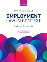 Employment Law in Context by David (Senior Lecturer in Commercial Law, University of Edinburgh) Cabrelli