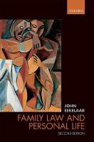 Family Law and Personal Life by John (Emeritus Fellow, Pembroke College, University of Oxford) Eekelaar