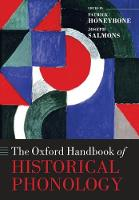 The Oxford Handbook of Historical Phonology by Patrick (Senior Lecturer, Linguistics and English Language, University of Edinburgh) Honeybone