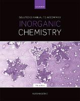 Solutions Manual to Accompany Inorganic Chemistry 7th Edition by Alen (University of Toronto) Hadzovic