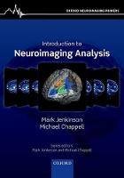 Introduction to Neuroimaging Analysis by Mark (Professor of Neuroimaging, Wellcome Centre for Integrative Neuroimaging, FMRIB Centre, Nuffield Department of  Jenkinson