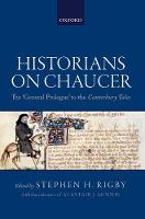 Historians on Chaucer The 'General Prologue' to the Canterbury Tales by Alastair (Douglas Tracy Smith Professor of English, Yale University) Minnis