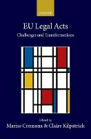 EU Legal Acts Challenges and Transformations by Marise (European University Institute) Cremona
