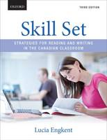 Skill Set Strategies for Reading and Writing in the Canadian Classroom by Lucia (Instructor of Developmental English, Seneca College) Engkent