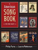 The American Song Book The Tin Pan Alley Era by Philip (Professor of Creative Writing, University of North Carolina Wilmington) Furia, Laurie J. (Assistant Professo Patterson