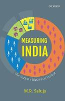 Measuring India The Nation's Statistical System by M. R. (Fellow, India Development Foundation) Saluja