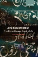A Multilingual Nation Translation and Language Dynamic in India by Rita (Professor, IIT Gandhinagar) Kothari