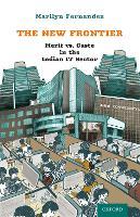 The New Frontier Merit Vs. Caste in the Indian IT Sector by Marilyn (Santa Clara University) Fernandez