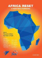 Africa Reset A New Way Forward by Dr. Theodore (Head of Global Trade and Competitiveness Practice, Centennial Group) Ahlers