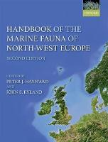 Handbook of the Marine Fauna of North-West Europe by Peter J. Hayward