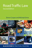 Road Traffic Law by Simon Cooper, Michael Orme