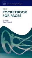 The Pocketbook for PACES by Rupa (Consultant Rheumatologist, Guy's and St Thomas' NHS Trust, London, UK) Bessant