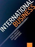 International Business by Peter J. (Professor of International Business and Founder Director of the Business Confucius Institute, University of  Buckley