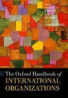 The Oxford Handbook of International Organizations by Ian Hurd