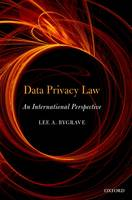 Data Privacy Law An International Perspective by Lee Andrew (Professor, Norwegian Research Centre for Computers and Law, University of Oslo.) Bygrave
