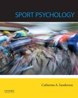 Sport Psychology by Catherine (Manwell Family Professor of Life Sciences, Amherst College) Sanderson