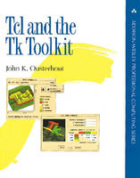 TCL and the TK Toolkit by John K. Ousterhout