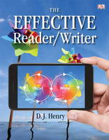 The Effective Reader/Writer by D. J. Henry, Dorling Kindersly, Heather Brady