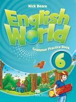 English World 6 Grammar Practice Book by Liz Hocking, Mary Bowen