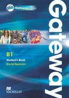 Gateway B1 Student's Book with Gateway Online by David Spencer