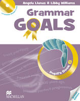 Grammar Goals - Level 6 - Student's Book & CD Rom - British English by Nicole Taylor